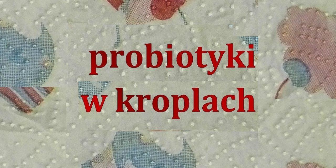 Probiotyki – cz.2