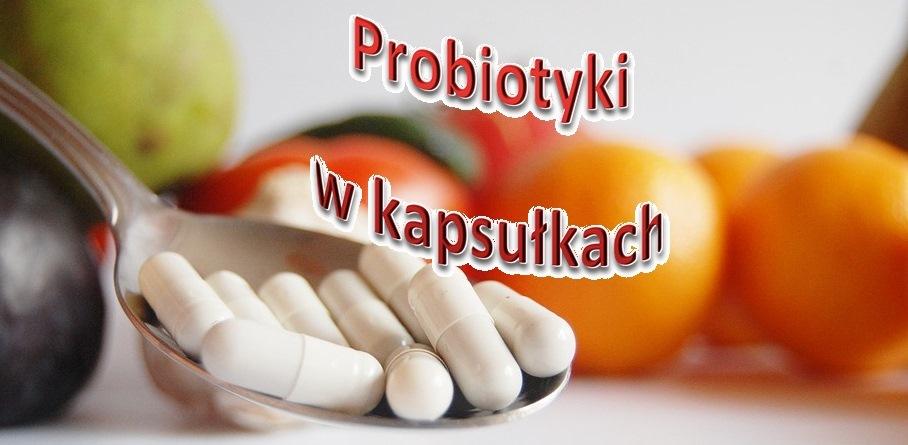 Probiotyki – cz.4